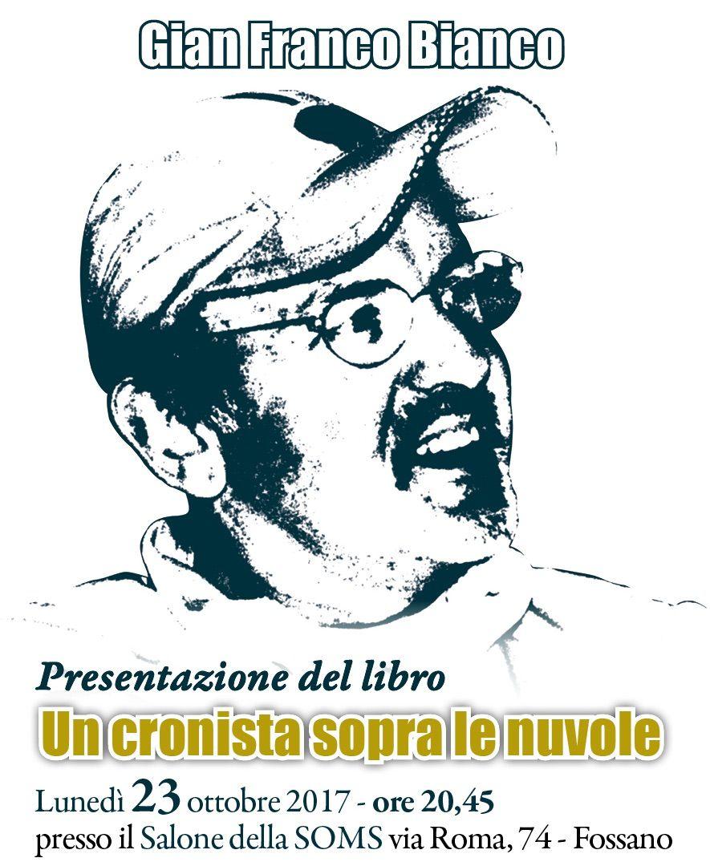 La Guida - Lunedì sera Fossano ricorda Gian Franco Bianco
