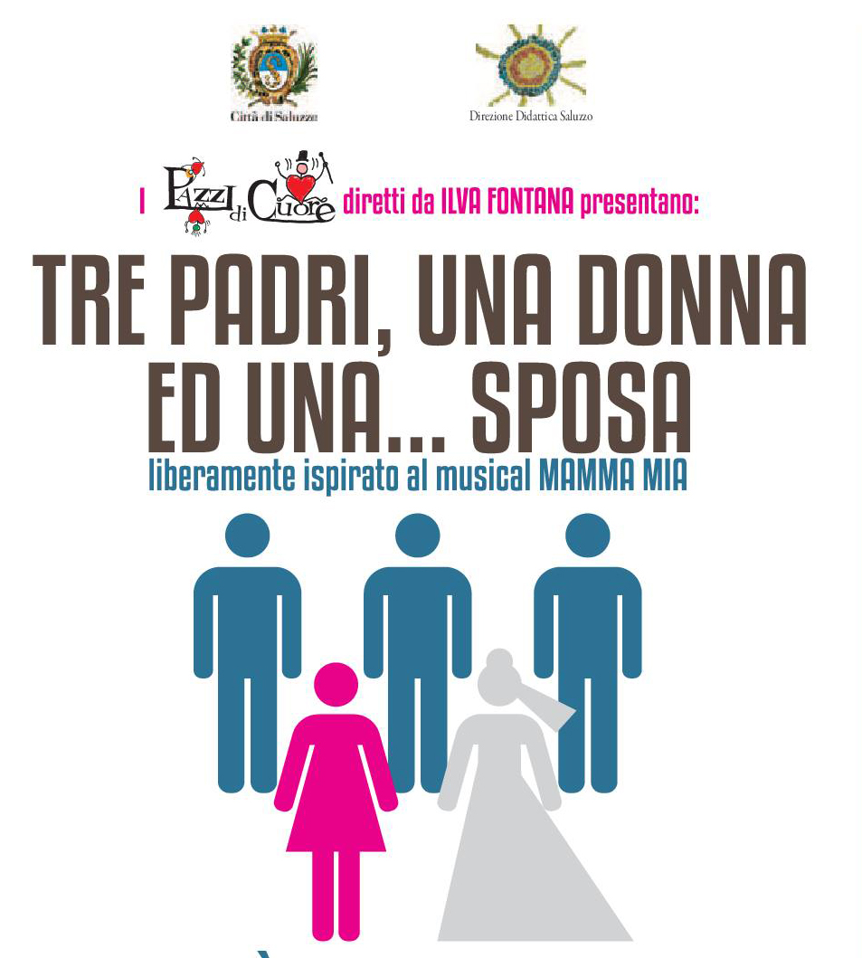"""La Guida - A Saluzzo il musical """"Tre padri, una donna ed una sposa"""""""