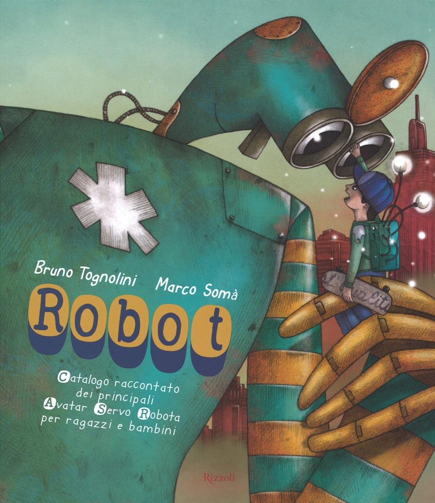 La Guida - I robot di Marco Somà a Rosbella
