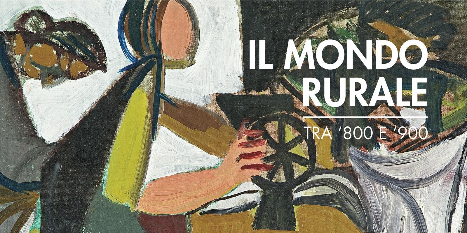 """La locandina della mostra """"Il mondo rurale tra '800 e '900"""""""