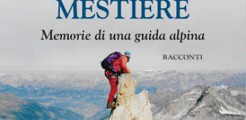 La Guida - Memorie di montagna di una guida alpina