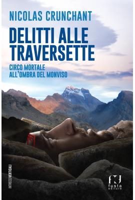 La Guida - La montagna col suo paesaggio umano è lo scenario per due omicidi e indagini private