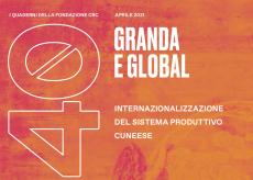 """La Guida - """"Granda e global"""", l'economia cuneese alla prova dell'internazionalizzazione"""