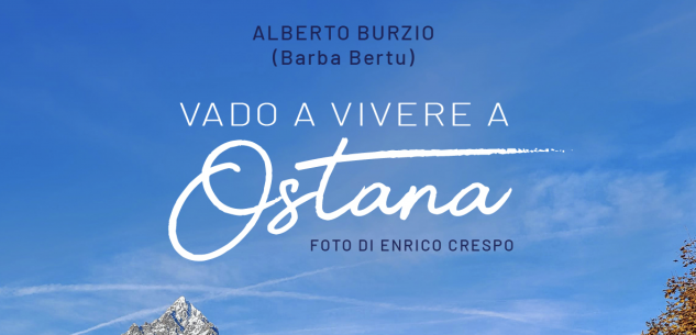 """La Guida - """"Vado a vivere a Ostana"""", storie di vita sul piccolo comune alpino"""
