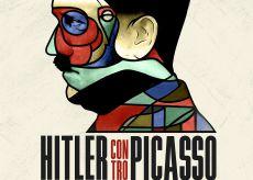 """La Guida - Mercoledì 6 al Lanteri si proietta """"Hitler vs Picasso"""""""