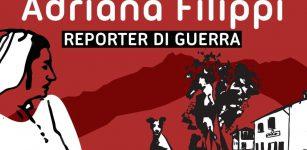 """La Guida - """"Adriana Filippi reporter di guerra"""", spettacolo a Boves"""