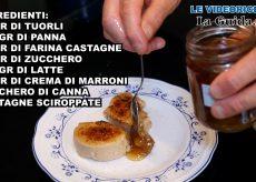 La Guida - Crème brûlée alle castagne (video)